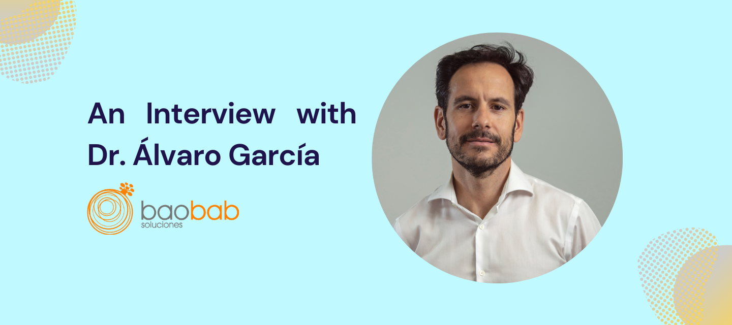 Partner Spotlight: baobab soluciones' Dr. Álvaro García on How to Help the World Make Better Decisions