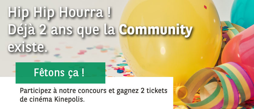 [TERMINE] Fêtez les 2 ans de la Community avec nous et gagnez deux tickets de cinéma