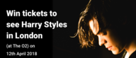 ♫ [Closed] Win Tickets to see Harry Styles in LONDON