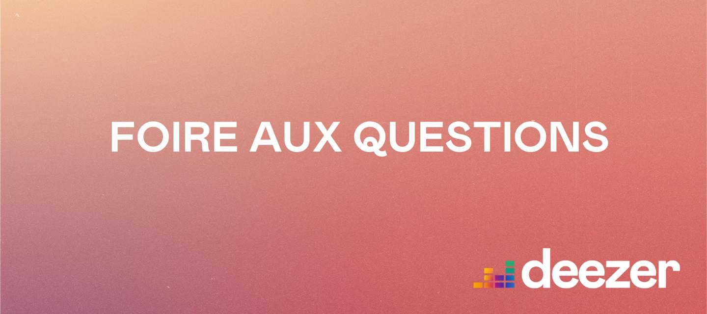 A lire avant de poser une question : réponses aux questions les plus fréquentes
