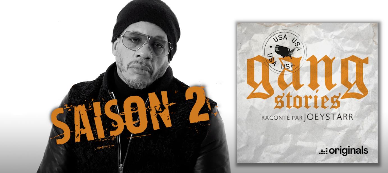 Deezer Originals : JoeyStarr raconte Gang Stories - Saison 2