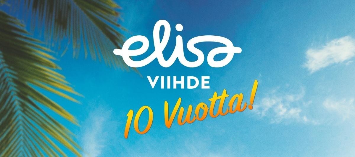 Elisa Viihde 10 vuotta!
