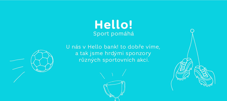 Hello bank! v pohybu