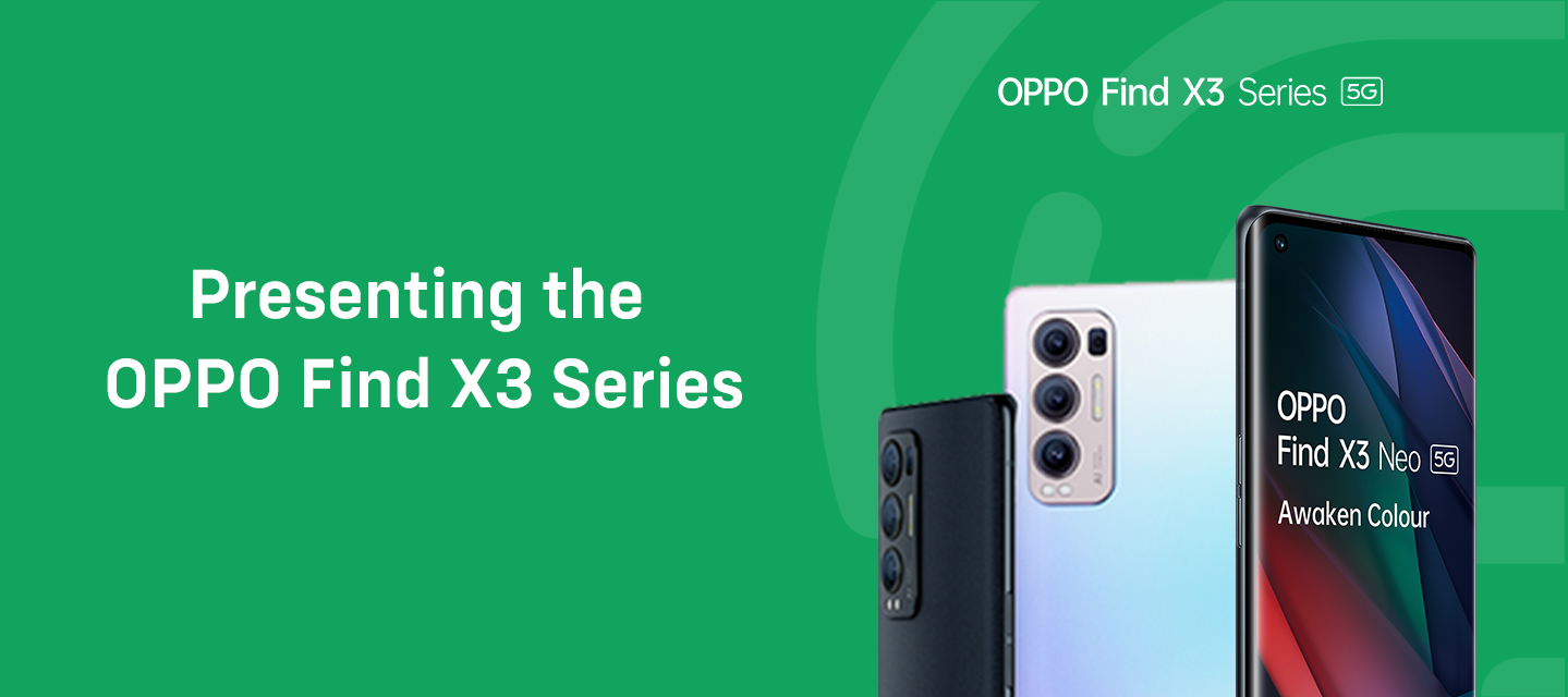 Presenting the OPPO Find X3 Series