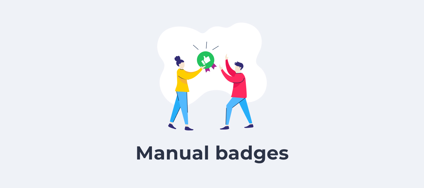 ​​Highlight contributions & expertise with manually awarded badges (& win a 100€ voucher!) 🚀