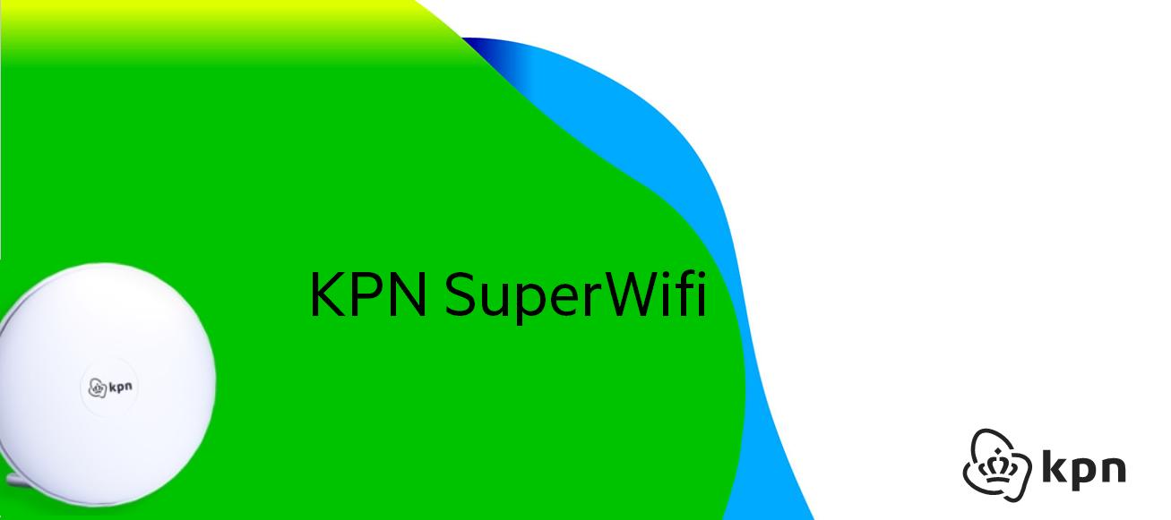 KPN SuperWifi: installatie en gebruik