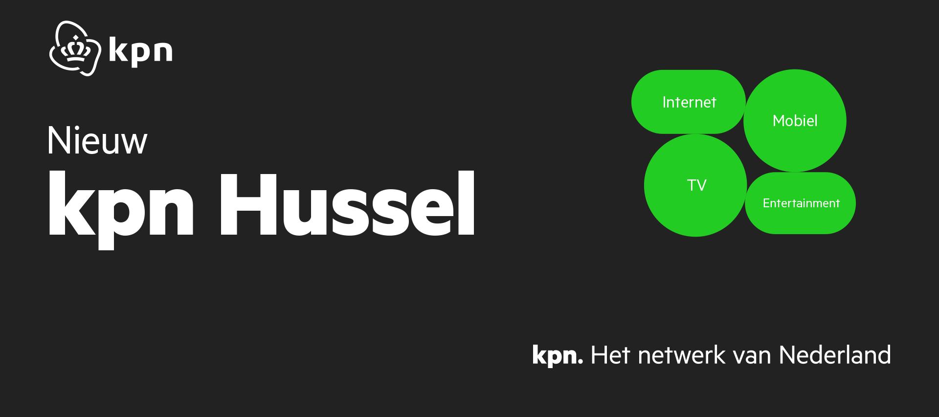 KPN introduceert KPN Hussel: Internet, mobiel, TV, entertainment en meer. Altijd op jouw manier.