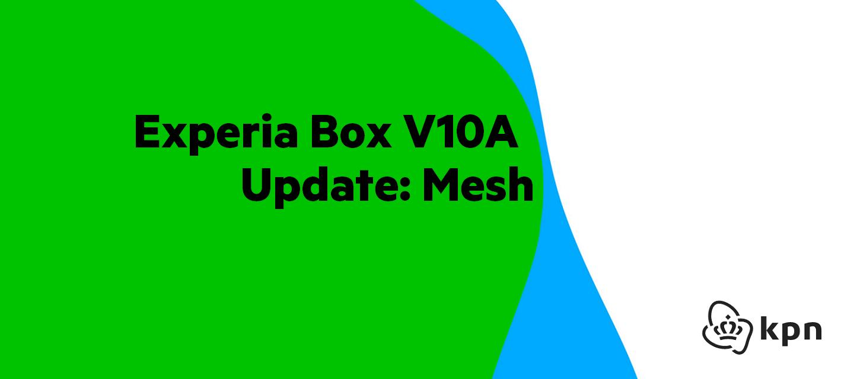 Experia Box V10A Update: Mesh [5.00.52_build493-owll]