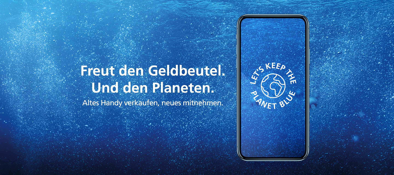 Der O₂ Handyankauf – Let's Keep the Planet Blue