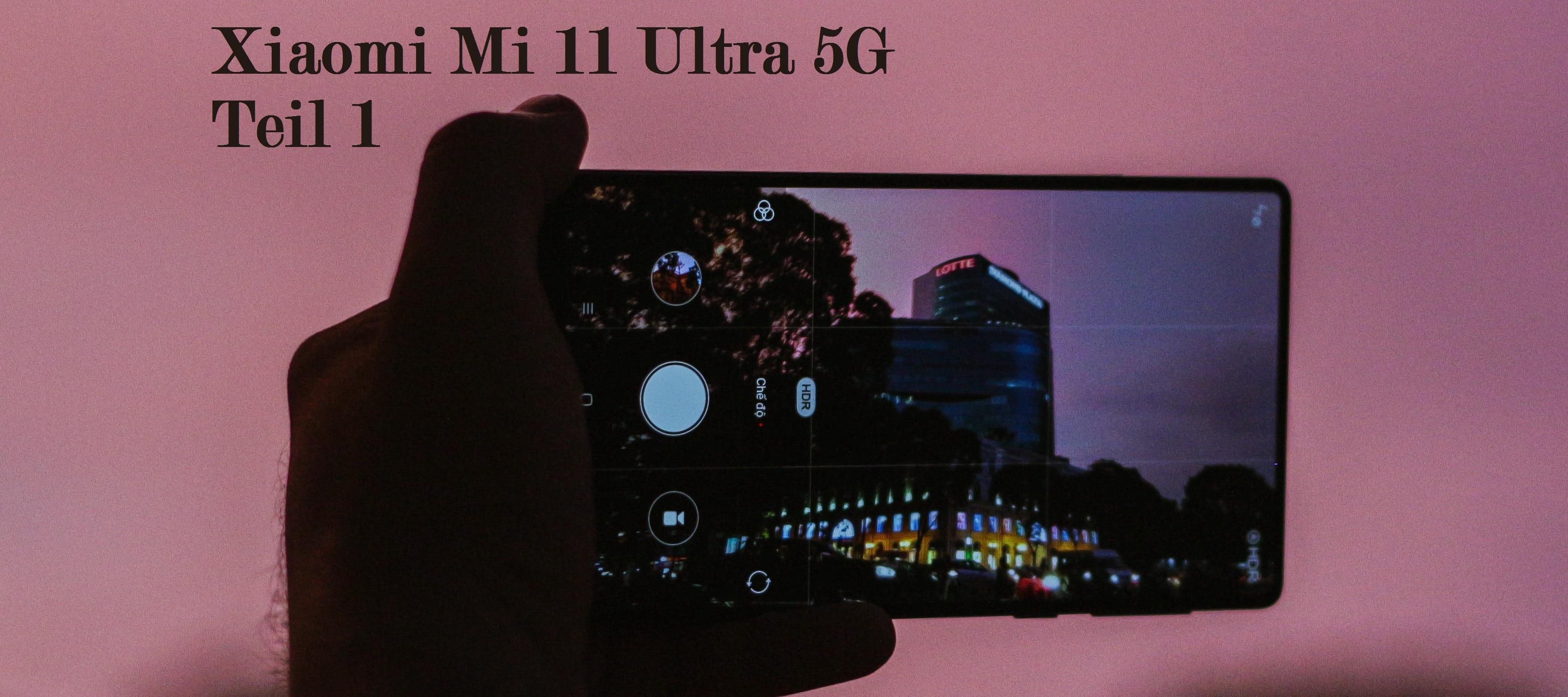Hands-On Xiaomi Mi 11 Ultra 5G