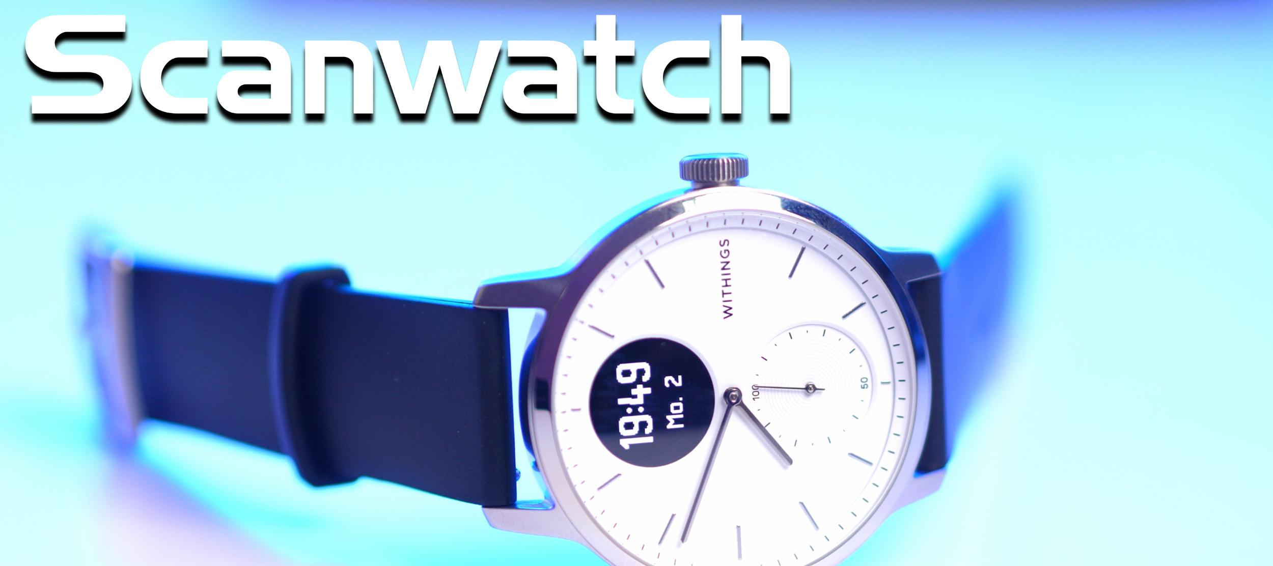 """Withings Scanwatch - Die perfekte """"SmartWatch"""" für alle, die auf ihre Gesundheit achten."""