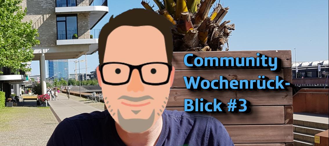 Community Wochenrückblick 2020 #3