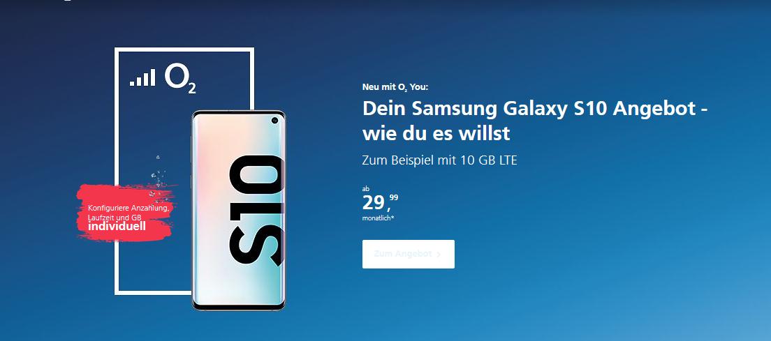 Neu mit o2 You - Das Samsung Galaxy S10 inklusive 10 GB Highspeed Daten für nur 29,99!