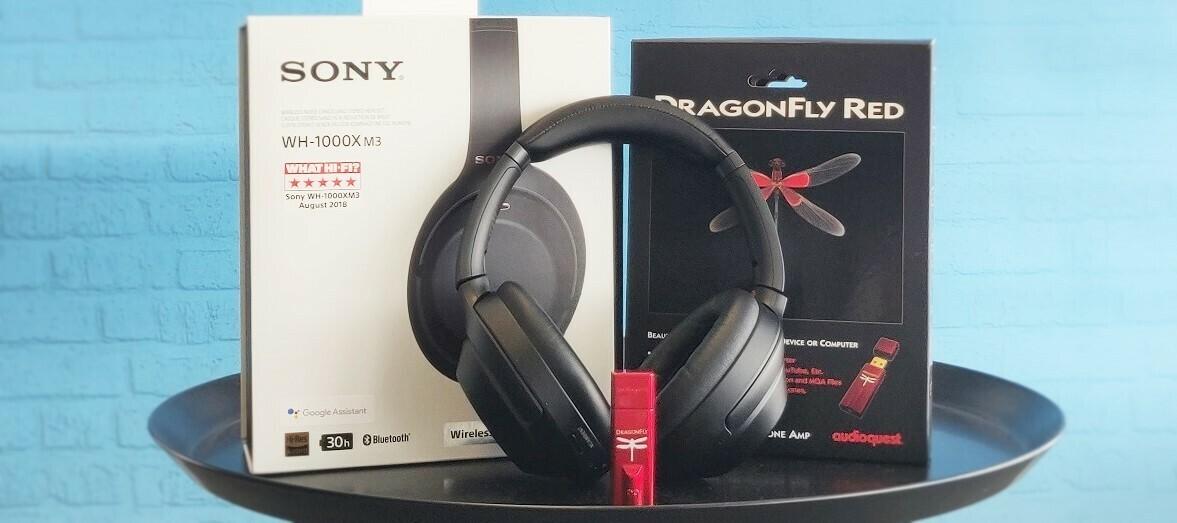 Sony WH-1000XM3 & DragonFly Red - teste und spüre die Musik
