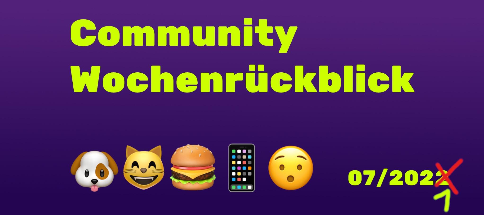 Community Wochenrückblick #07/2021