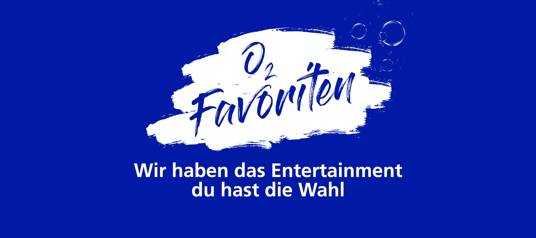 Dein Entertainment-Erlebnis mit unseren O₂ Favoriten