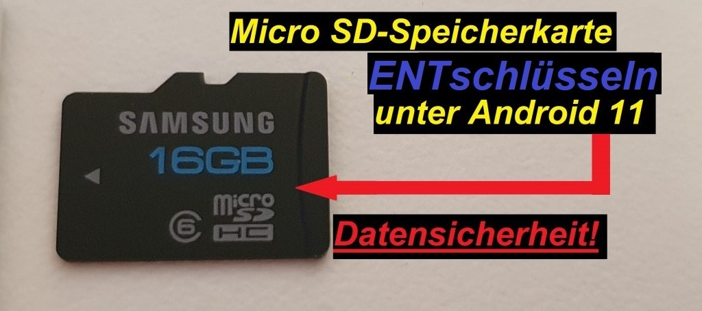 Tutorial: Micro SD Speicherkarte entschlüsseln. Android 11