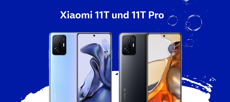 Das neue Xiaomi 11T und 11T Pro bei O₂