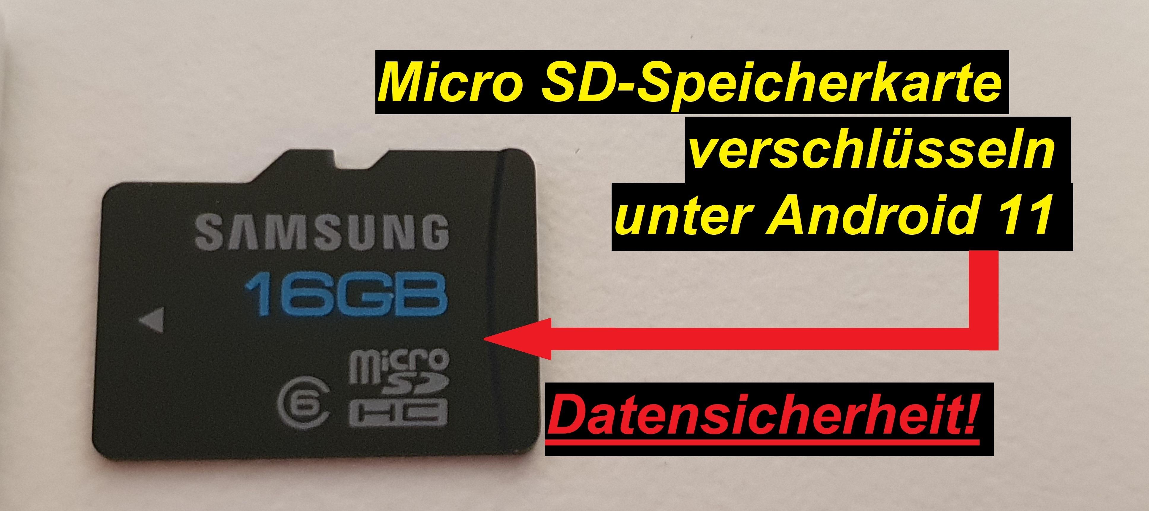 Micro SD Speicherkarte. Android 11 verschlüsseln - Tutorial