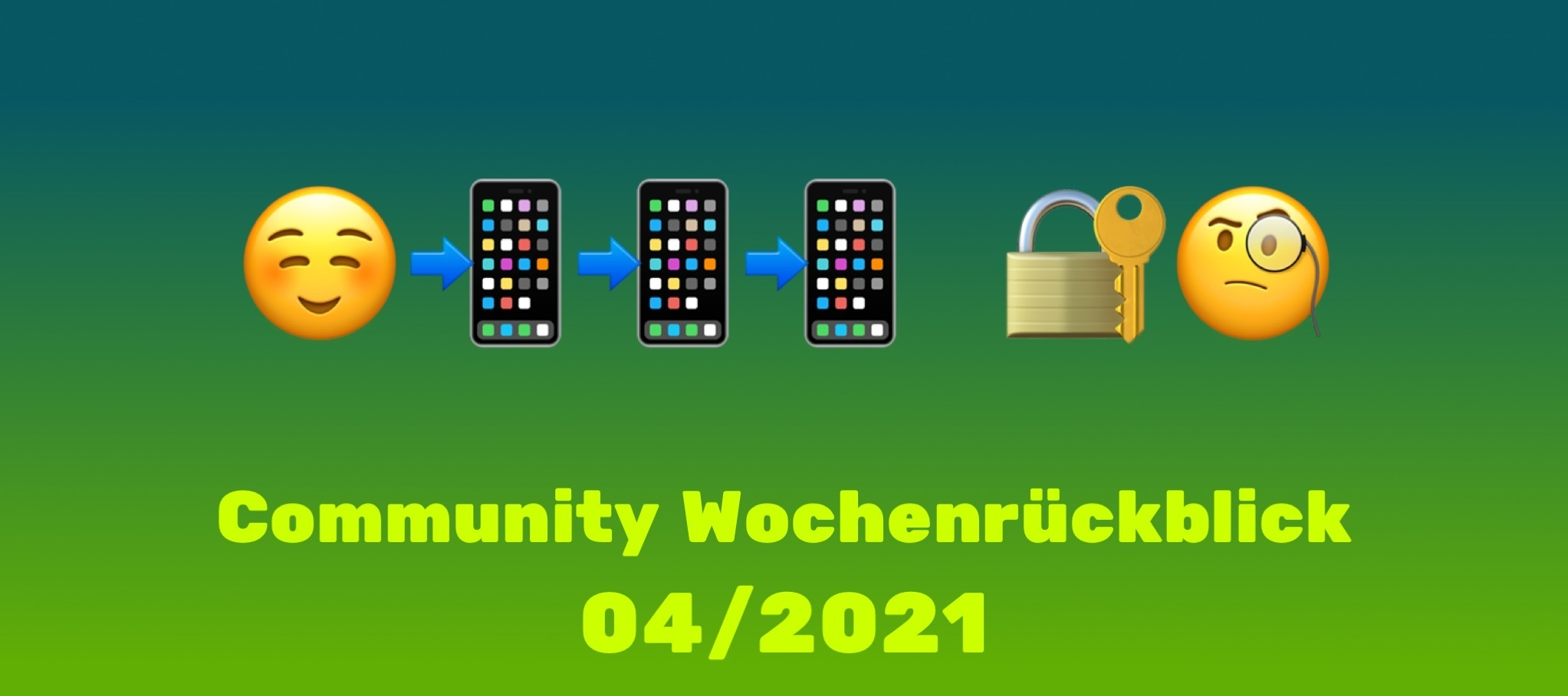 Community Wochenrückblick #4/2021