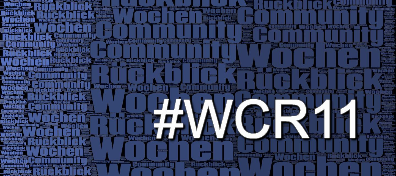 Community Wochenrückblick #11