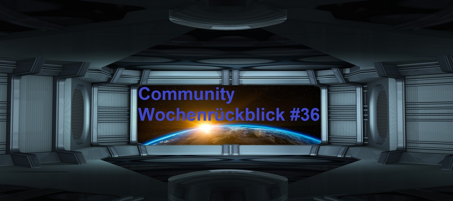 Community Wochenrückblick #36