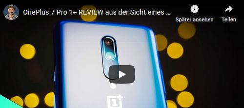 OnePlus 7 Pro 1+ REVIEW inkl. Video aus der Sicht eines FANBOYS | Ist es sein Geld wert?