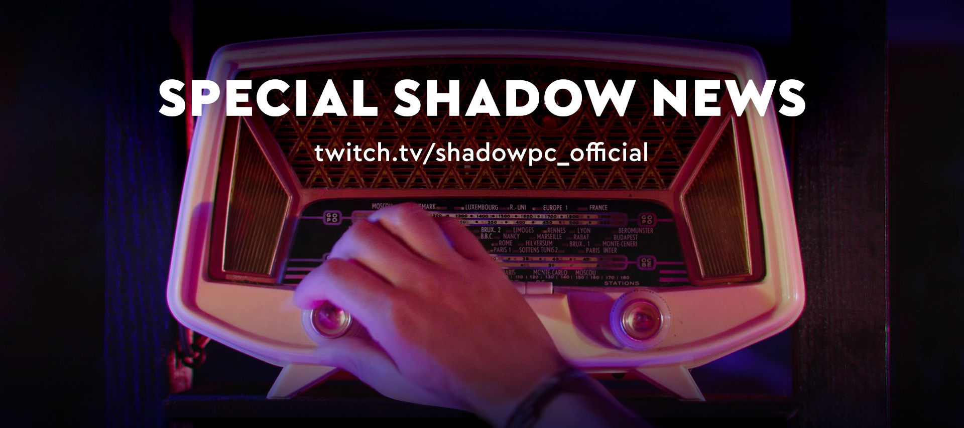 Tune in for an exclusive U.S. announcement on Twitch!