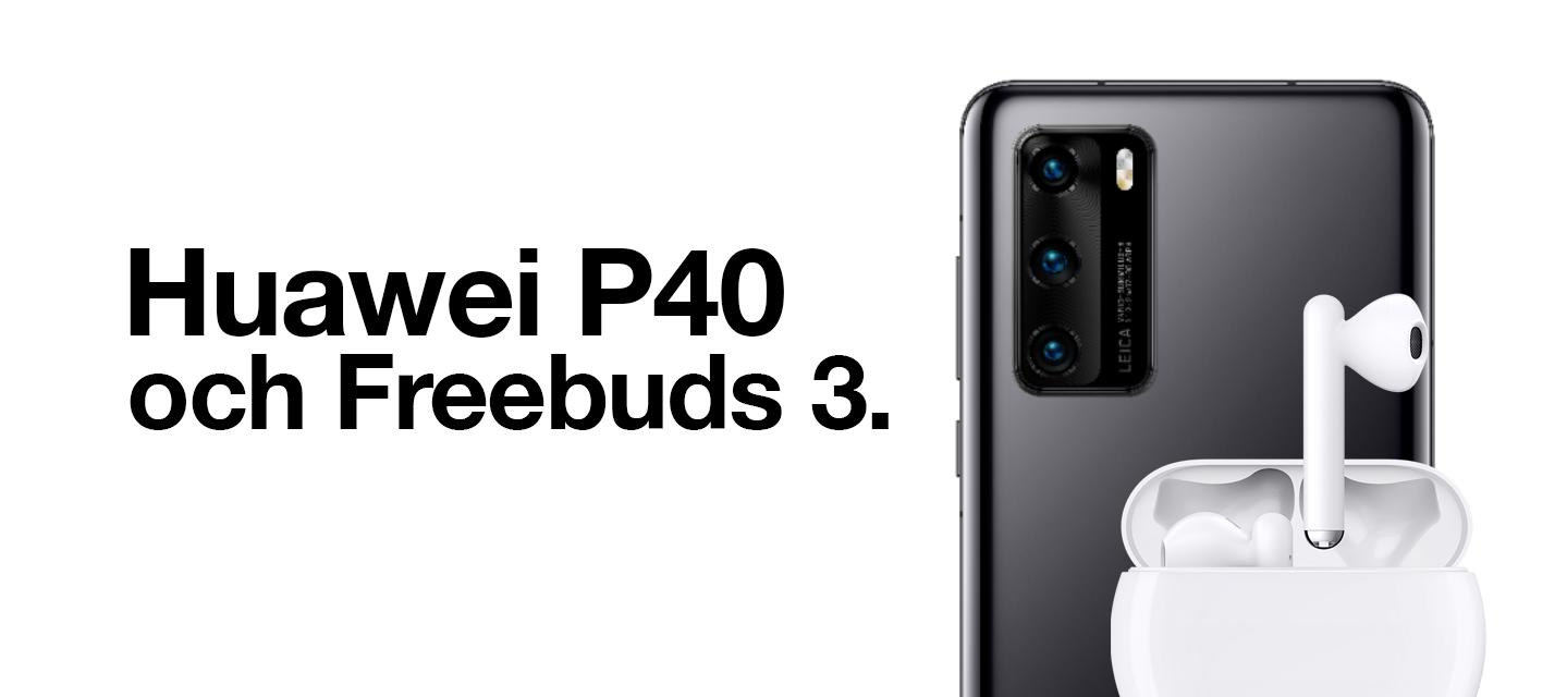 Huawei P40 & Freebuds 3