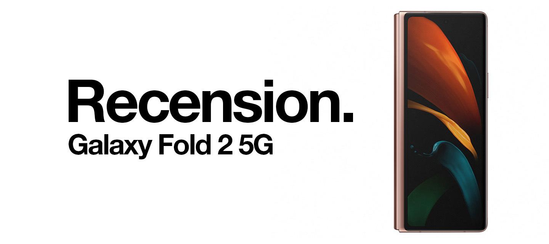 Recension: Samsung Galaxy Fold2 5G