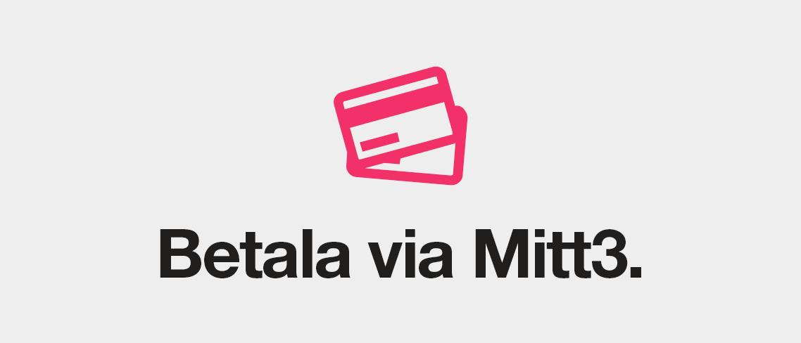 Betala fakturan via Mitt3 - Nu med Swish!