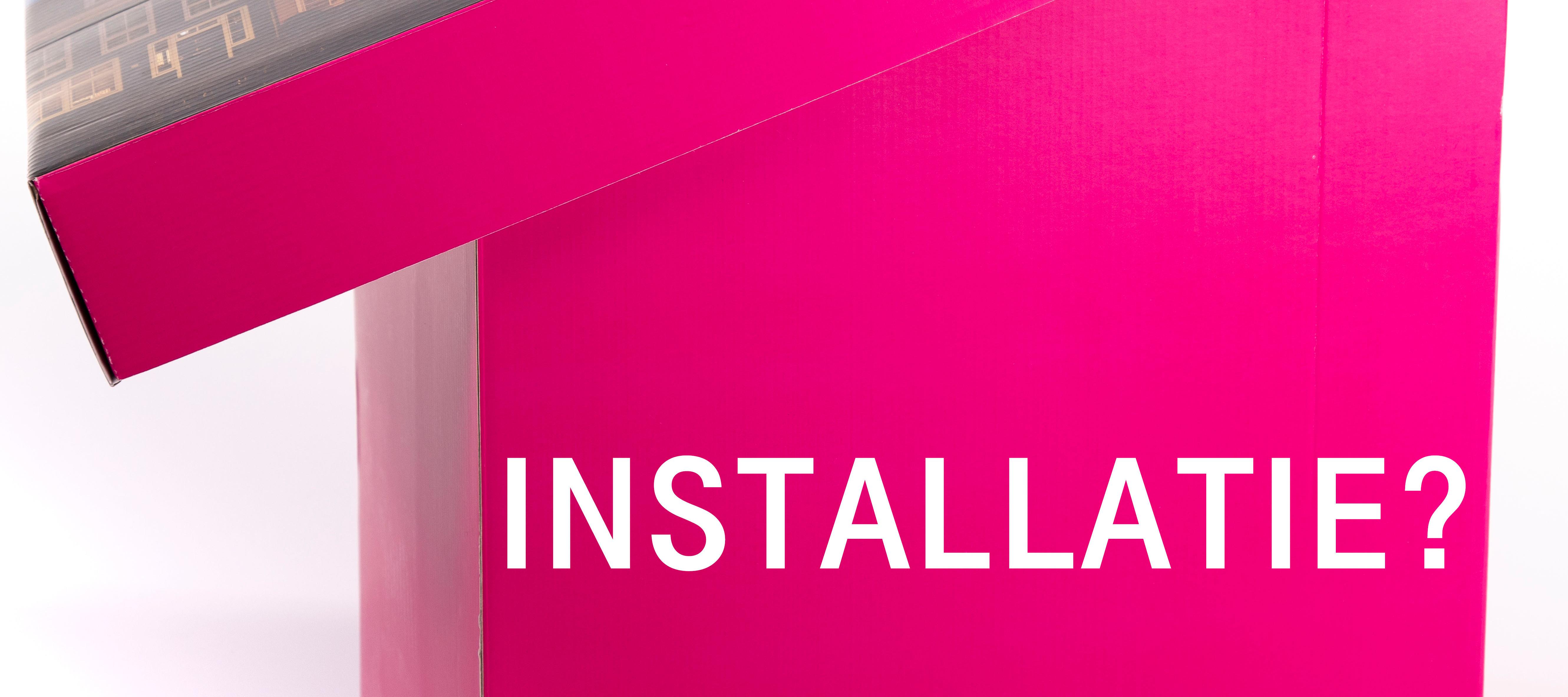 [Info] Installatie - Hoe, wat, waar?