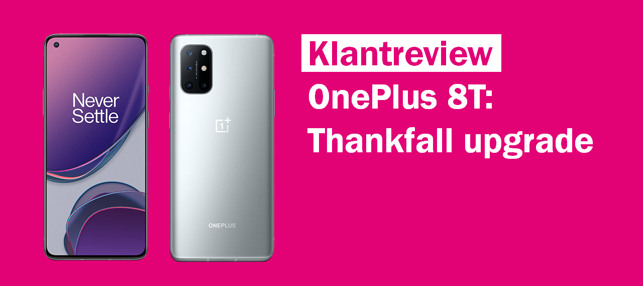 [REVIEW] OnePlus 8T: Thankfall upgrade