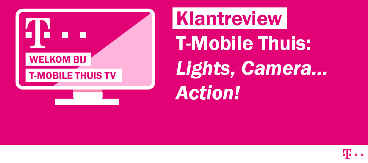 [REVIEW] T-Mobile Thuis TV: Lights, Camera... Action!