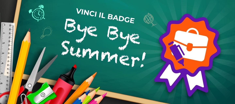 Bye Bye Summer! Sei pronto a ripartire alla grande con la nostra Community?